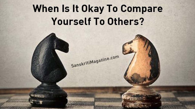 When Is It Okay To Compare Yourself To Others?