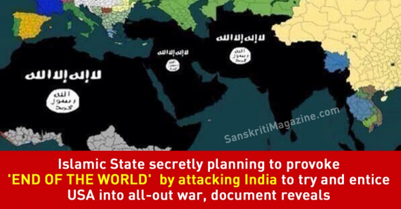 Islamic State secretly planning to provoke 'end of the world' by attacking India to try and entice USA into all-out war, document reveals