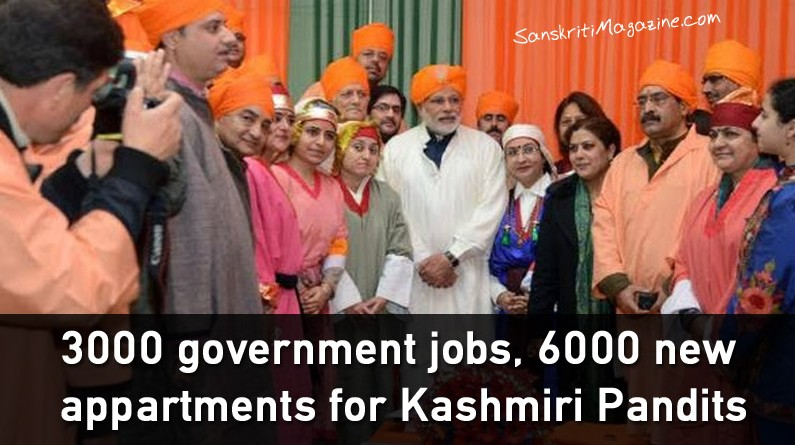 3000 government jobs, 6000 new flats for Kashmiri Pandits