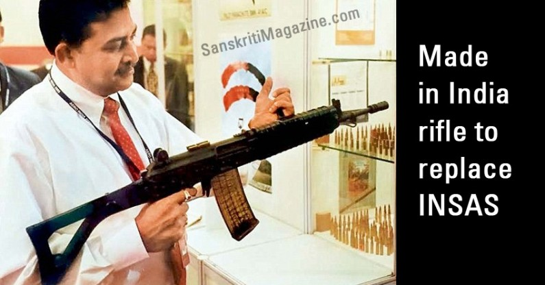 Made in India rifle to replace INSAS