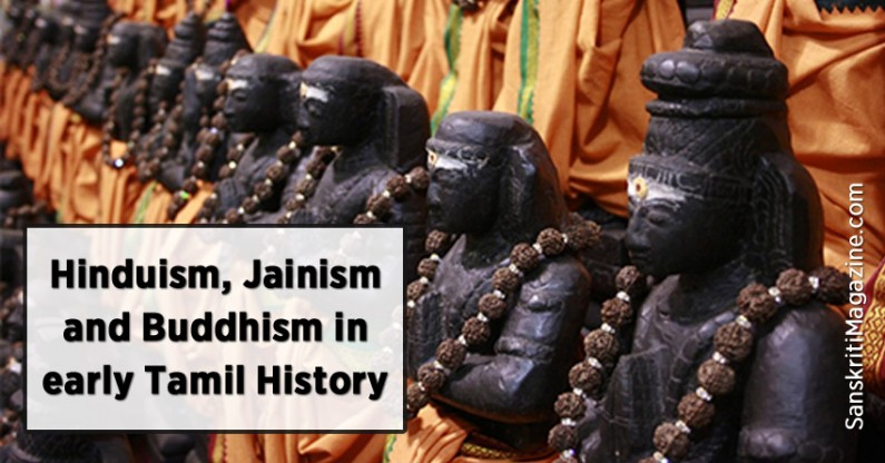 Hinduism, Jainism and Buddhism in early Tamil History