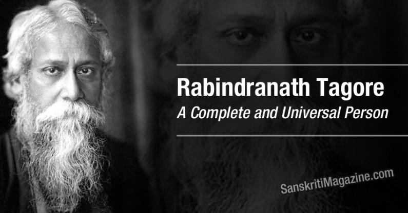 Rabindranath Tagore: A Complete and Universal Person