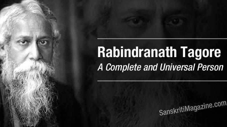 Rabindranath Tagore: A Complete and Universal Person