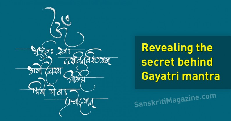 Revealing the secret behind Gayatri mantra