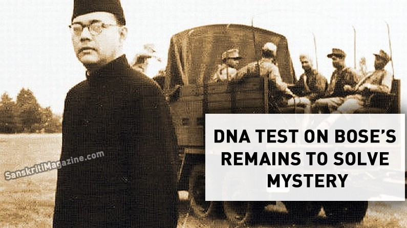 DNA Test On Bose's Remains To Solve  Mystery