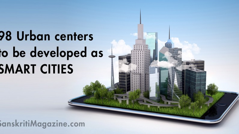 98 urban centers to be developed as smart cities in India
