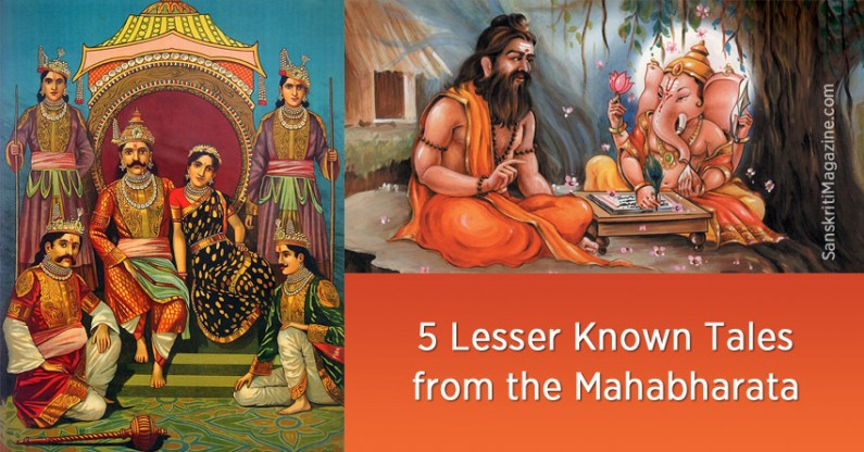 5 Lesser Known Tales from the Hindu Epic Mahabharata