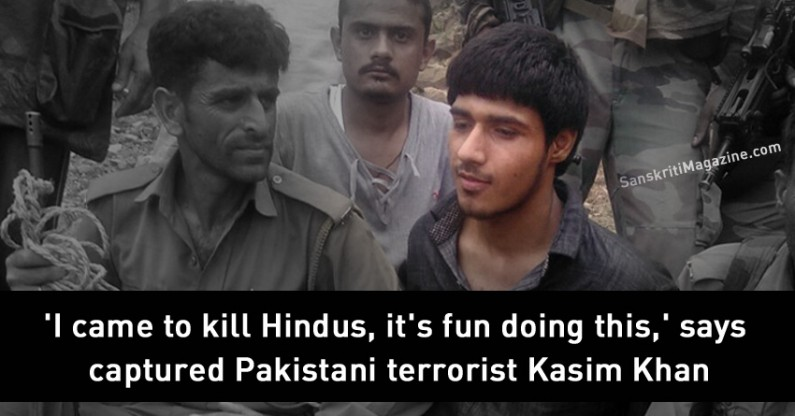 'I came to kill Hindus, it's fun doing this,' says captured Pakistani terrorist Kasim Khan