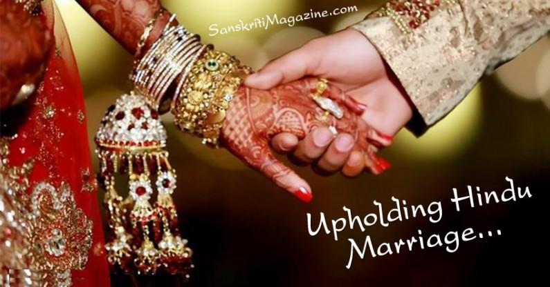 Upholding Hindu Marriage