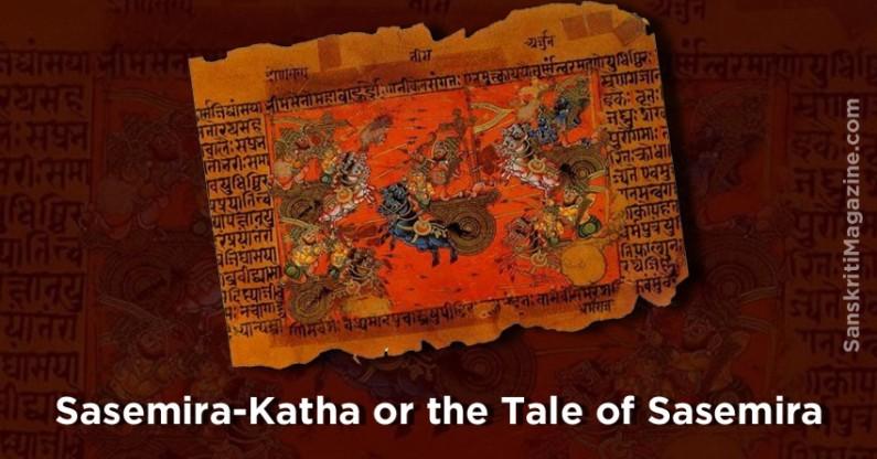 Sasemira-Katha or the Tale of Sasemira