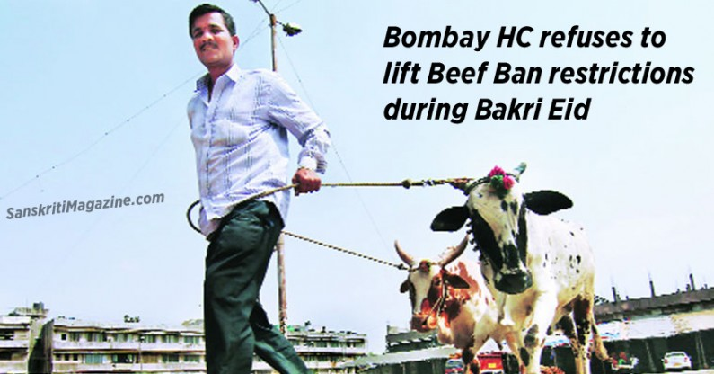 Mumbai HC refuses to lift Beef Ban restrictions  during Bakri Eid