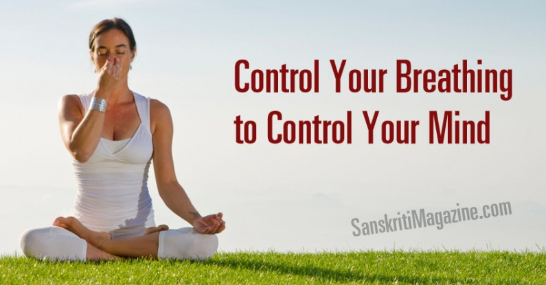 Control Your Breathing to Control Your Mind