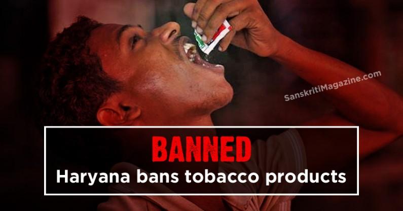 Haryana bans tobacco products