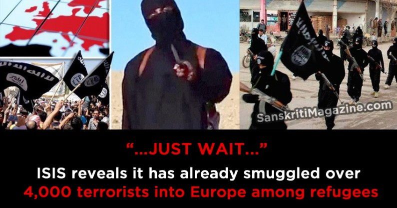 ISIS reveals it has already smuggled over 4,000 terrorists into Europe among refugees