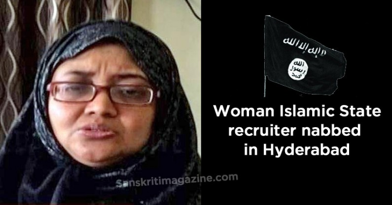 Woman Islamic State (ISIS) recruiter nabbed in Hyderabad
