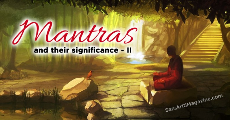 Mantras and their significance – II