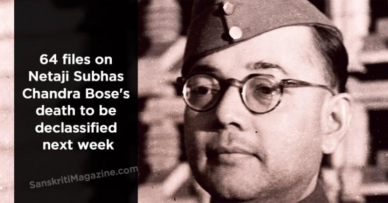 64 files on Netaji Subhas Chandra Bose's death to be declassified next week