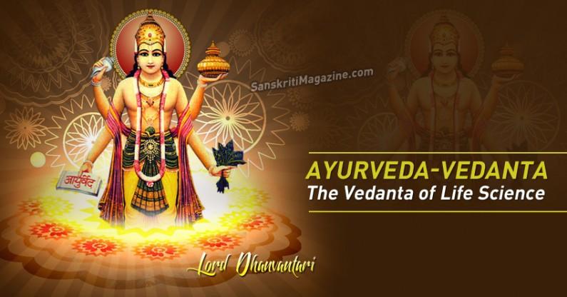 Ayurveda-vedanta: The Vedanta of Life Science