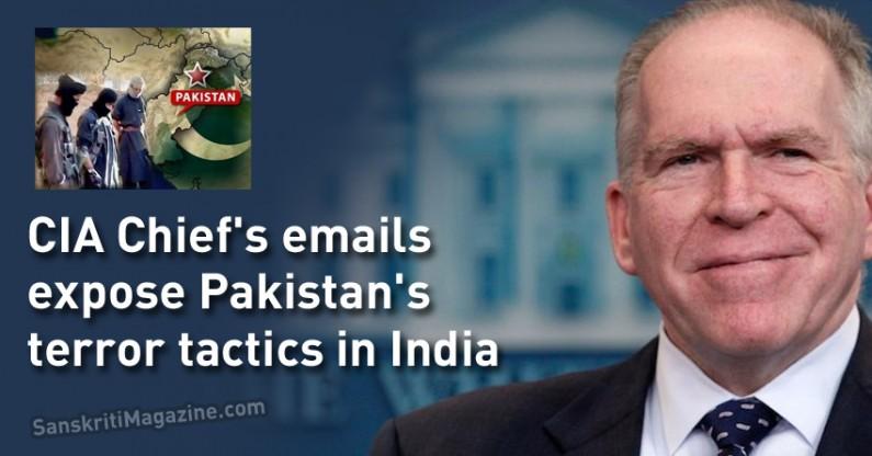 CIA Chief's emails expose Pakistan's terror tactics in India