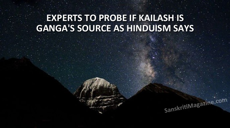 Experts to probe if Kailash is Ganga's source as Hinduism says