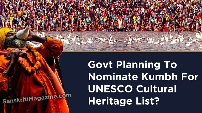 Govt Planning To Nominate Kumbh For UNESCO Cultural Heritage List?