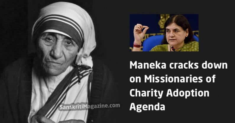 Maneka cracks down on Missionaries of Charity Adoption Agenda