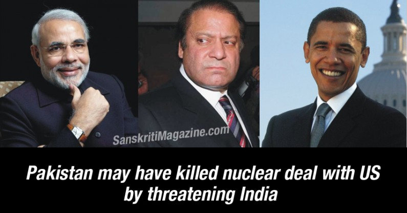 By threatening India, Pakistan may have killed nuclear deal with US