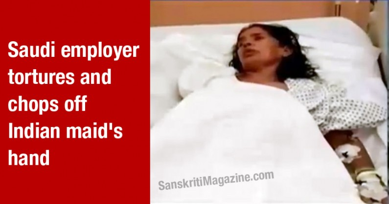 Saudi employer chops off Indian maid's hand