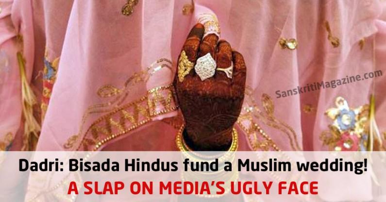 Dadri: Bisada Hindus fund a Muslim wedding