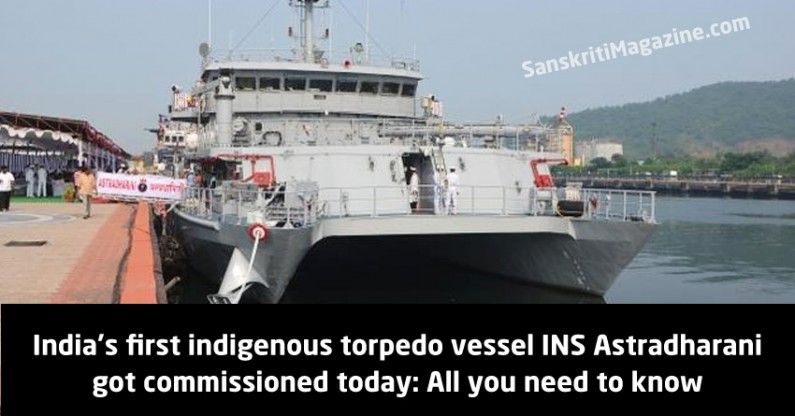 India's first indigenous torpedo vessel INS Astradharani got commissioned today: All you need to know