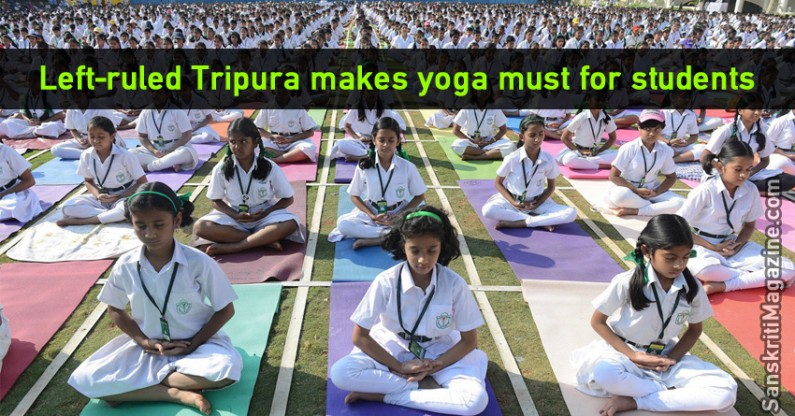 Left-ruled Tripura makes yoga must for students