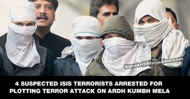 4 suspected ISIS (Daesh) terrorists arrested for plotting terror attack on Ardh Kumbh Mela