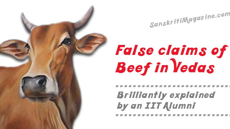 False claims of Beef in Vedas brilliantly explained by an IIT Alumni