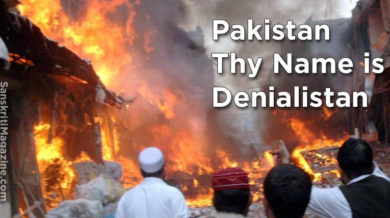 Pakistan Thy Name is Denialistan