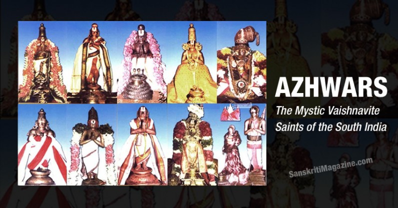 AZHWARS:  The Mystic Vaishnavite Saints of the South India