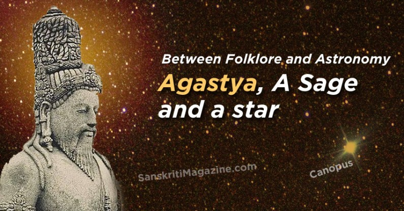 Between Folklore and Astronomy:  Agastya, A Sage and a star