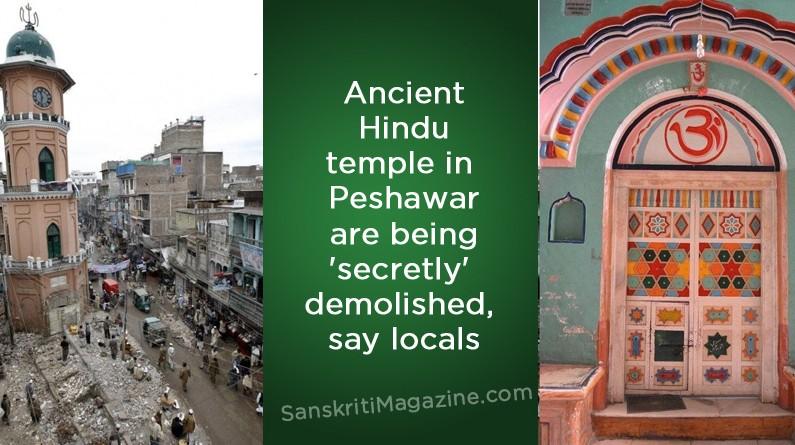 Ancient Hindu temple in Peshawar being 'secretly' demolished, say locals