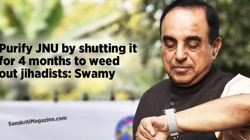 Purify JNU by shutting it for 4 months to weed out jihadists: Swamy