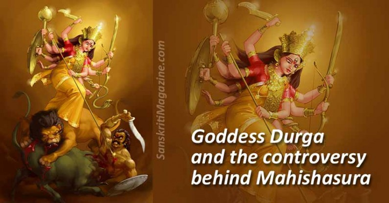 Goddess Durga and the controversy behind Mahishasura
