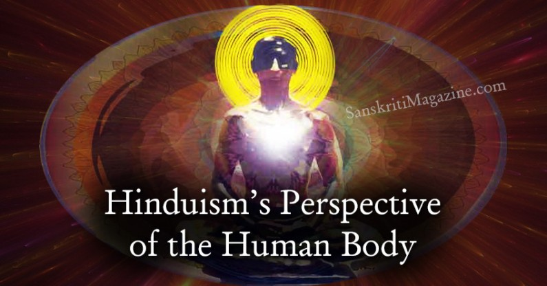 Hinduism's Perspective of the Human Body