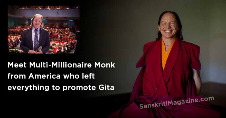 Meet Multi-Millionaire Monk from America who left everything to promote Gita