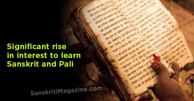 Significant rise in interest to learn Sanskrit and Pali