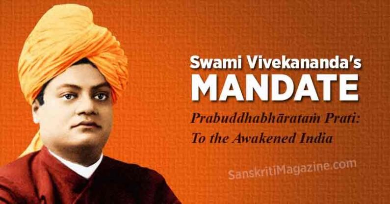 Swami Vivekananda's mandate – Prabuddhabhārataṁ Prati: To the Awakened India