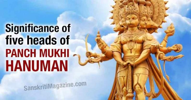 Significance of five heads of Panchmukhi Hanuman