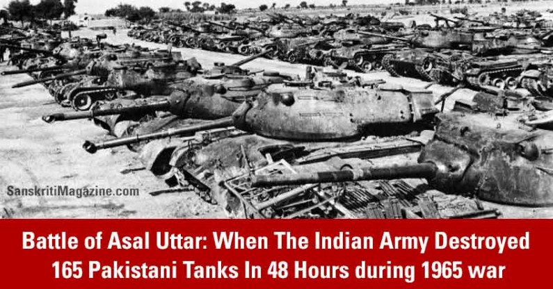 Battle of Asal Uttar: When The Indian Army Destroyed 165 Pakistani Tanks In 48 Hours during 1965 war