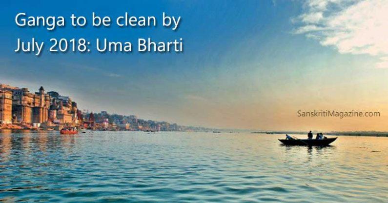 Ganga to be clean by July 2018: Uma Bharti