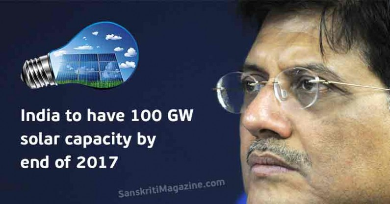 Piyush Goyal: India to have 100 GW solar capacity by end of 2017
