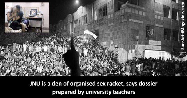 JNU is a den of organised sex racket, says dossier prepared by university teachers