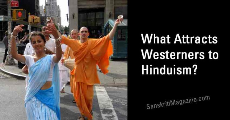 What Attracts Westerners to Hinduism?