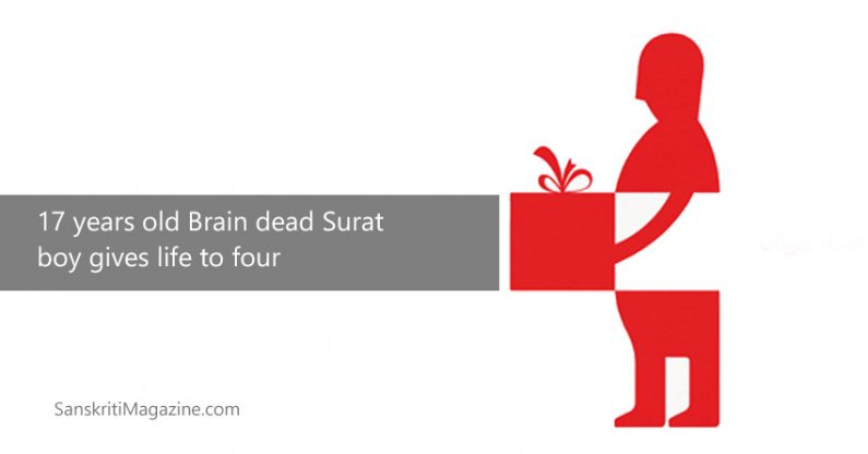 Brain dead Surat boy gives life to four